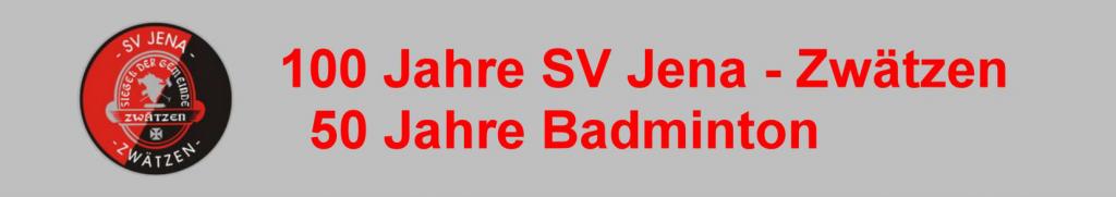 50 Jahre Badminton SV Jena Zwätzen